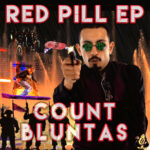"""""""Red Pill EP"""" by Count Bluntas"""