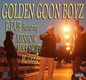 """Golden Goon Boyz"" Video & Single"