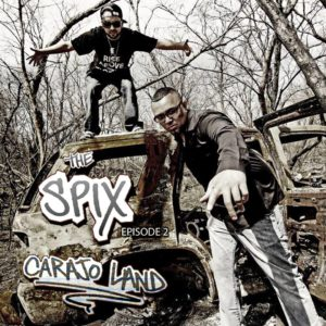 """THE SPIX: Episode Two – Carajo Land"""